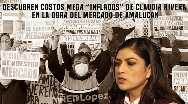 """Descubren costos mega """"inflados"""" de Claudia Rivera en la obra del mercado de Amalucan"""