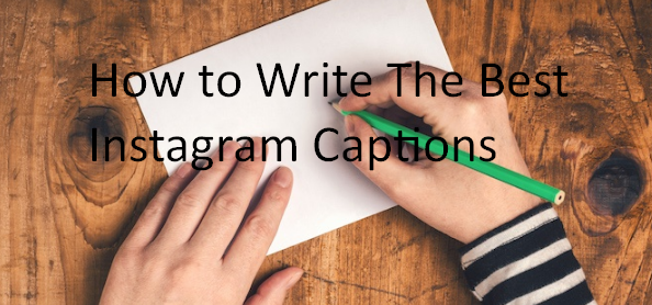How to Write The Best Instagram Captions