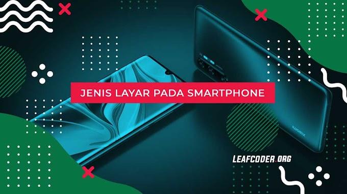 Jenis Layar Smartphone Android