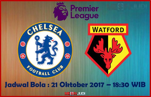 Prediksi Skor Chelsea Vs Watford 21 Oktober 2017