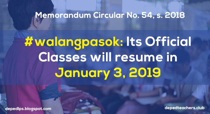 Walangpasok Its Official Classes Will Resume In January 3 2019