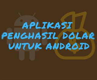 Aplikasi penghasil dolar