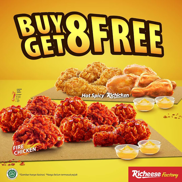 Promo TODAY - RICHEESE FACTORY FIRE CHICKEN BUY 8 GET 8 FREE Hanya 148 Ribuan