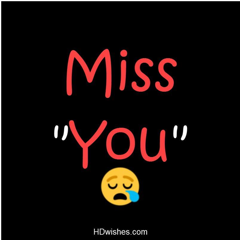 Miss You Black DP
