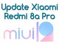 Update Xiaomi Redmi 8a Pro Miui 12