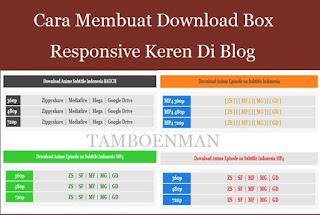 Cara Membuat Download Box Responsive Keren di Blog