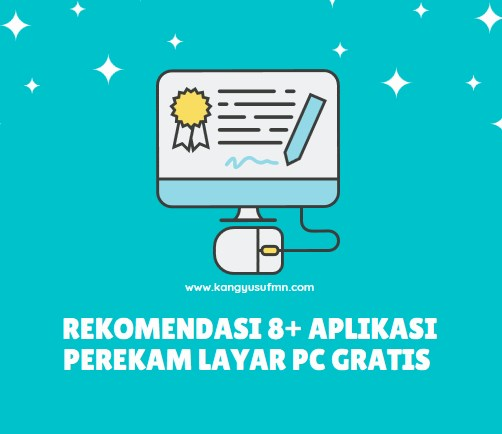 Rekomendasi 8+ Aplikasi Perekam Layar PC Gratis Ringan