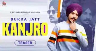 Kanjro Lyrics - Bukka Jatt ft. R Nait