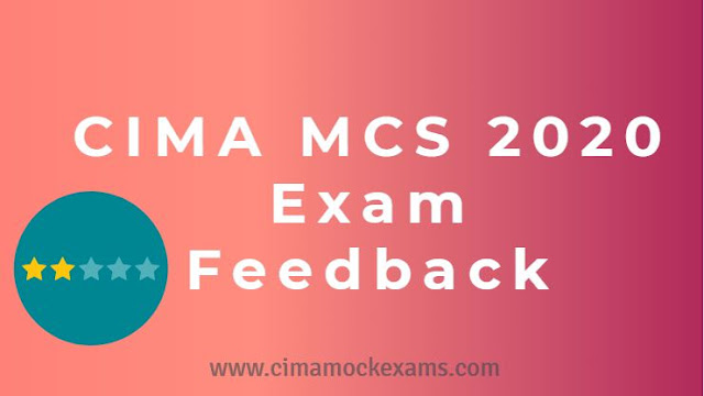 CIMA MCS May 2020 exam students feedback