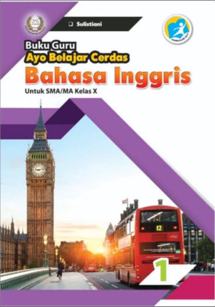 Buku Guru Ayo Belajar Cerdas Bahasa Inggris 1 untuk SMA/MA Kelas X Kurikulum 2013