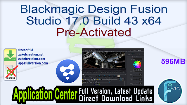 Blackmagic Design Fusion Studio 17.0 Build 43 x64 Pre-Activated