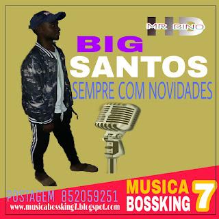 Big Santos - Hlonipha Santi Wa Munhwuana