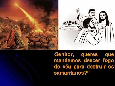 """Resultado de imagem para Senhor, queres que mandemos descer fogo do céu para destruí-los?"""""""