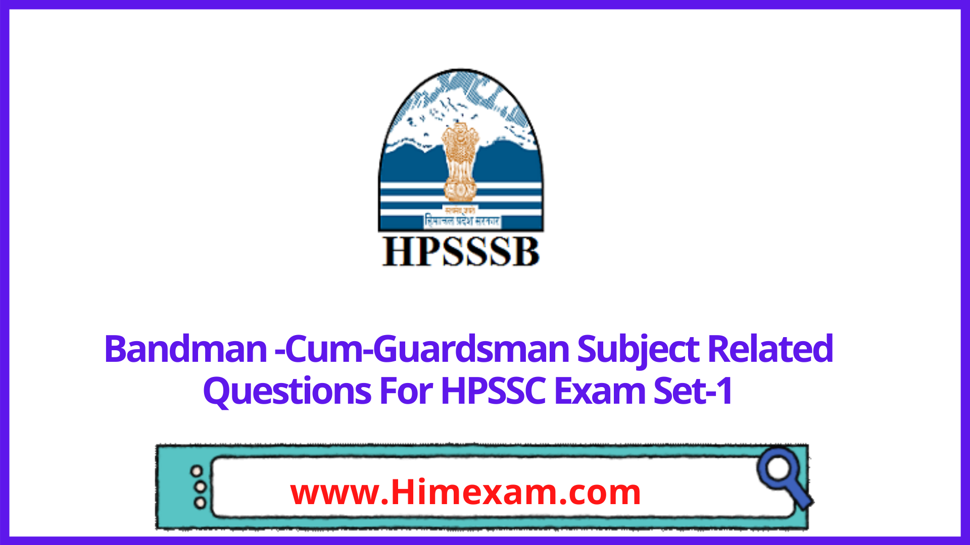 Bandman -Cum-Guardsman Subject Related Questions For HPSSC Exam Set-1
