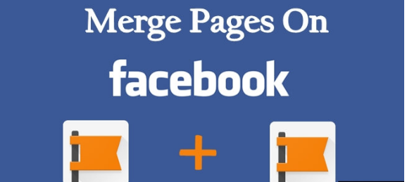 How To Merge Pages On Facebook – 2017 (Working Tricks)