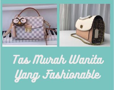 7  Tas Murah Wanita Fashionable