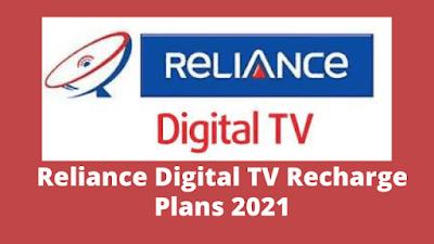 Reliance Digital TV Recharge Plans 2021