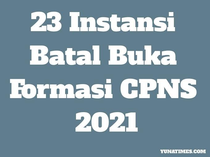 Daftar 23 Instansi yang Batal Buka Lowongan Formasi CPNS 2021