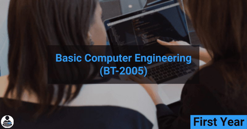 Basic Computer Engineering (BT-2005) RGPV notes CBGS Bachelor of engineering