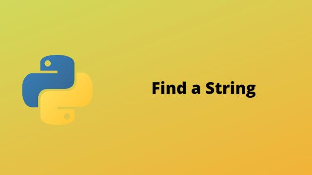 HackerRank Find a string solution in python