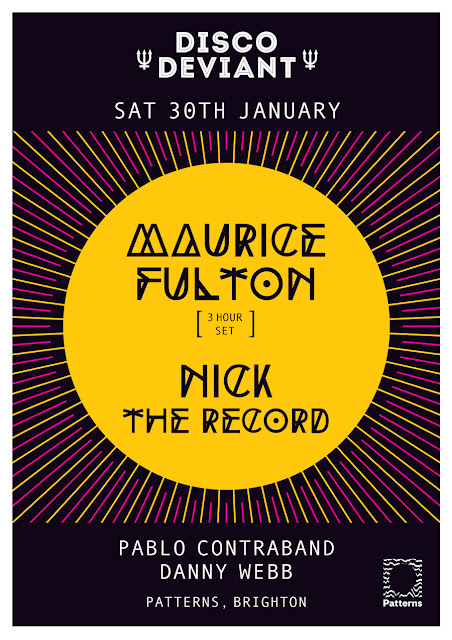 Disco Deviant: Sat 30 January - Maurice Fulton, Brighton