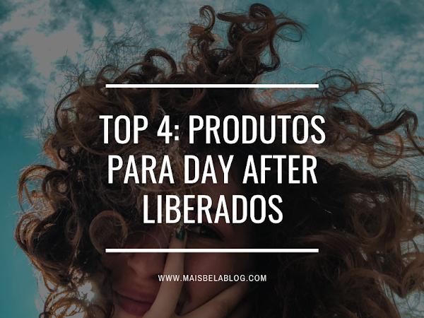 Top 4: Produtos para day after liberados