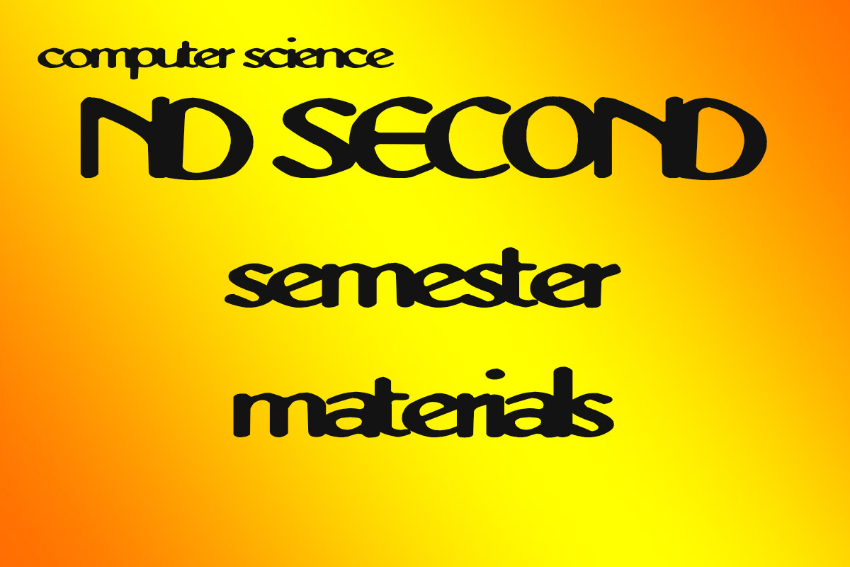 nd 2 first semester materials pdf federal polytecnic bida computer