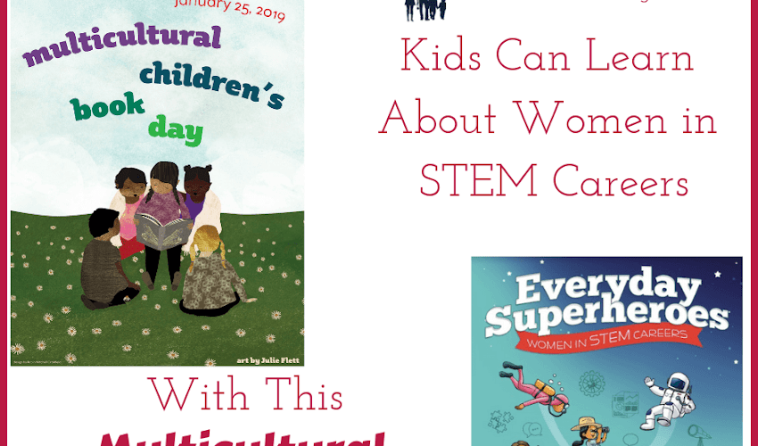 Kids Can Learn About Women in STEM Careers With This Multicultural Children's Book Day Featured Book