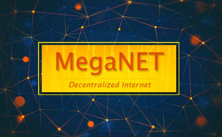 MegaNet — New Decentralized, Non-IP Based and Encrypted Network