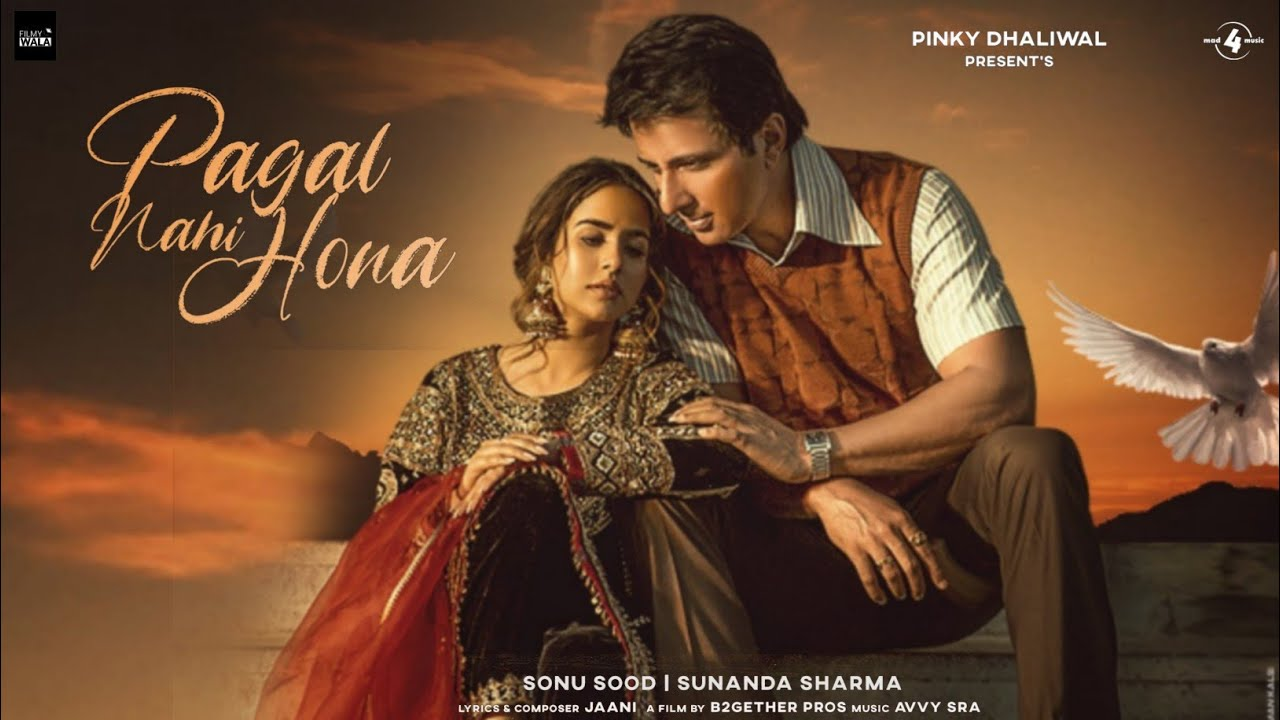 PAGAL NAHI HONA LYRICS IN ENGLISH » SUNANDA SHARMA » Lyrics Over A2z