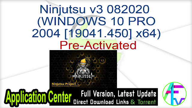 Ninjutsu v3 082020 (WINDOWS 10 PRO 2004 [19041.450] x64) Pre-Activated
