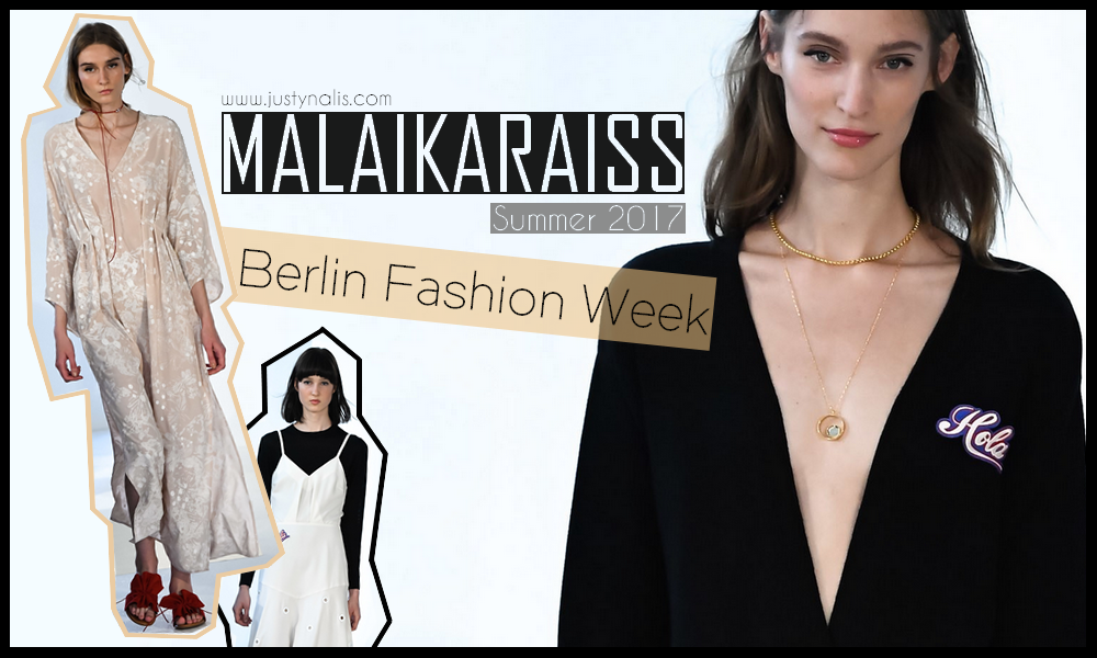 malaikaraiss, summer 2017, berlin fashion week