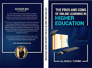 The Pros and Cons of Online Learning in Higher Education book promotion sites Dr. John G. Turner
