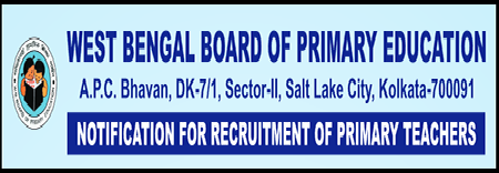 West Bengal Board of Primary Education Primary Teacher Recruitment 2021