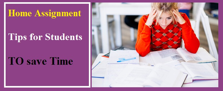 8 Tips for Students to Save Their Time on Home Assignment