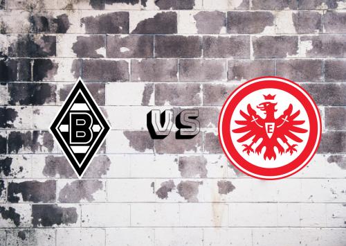 Borussia M'gladbach vs Eintracht Frankfurt  Resumen