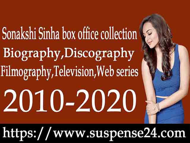 sonakshi-sinha-box-office-Filmography
