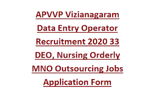 APVVP Vizianagaram Data Entry Operator Recruitment 2020 33 DEO, Nursing Orderly MNO Outsourcing Jobs Application Form