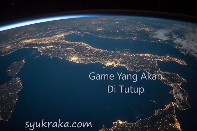 Ciri-Ciri Game Online Yang Akan Di Tutup