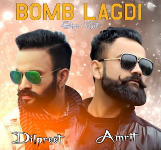 Bomb Lagdi Mp3 Song Dilpreet Dhillon ft Amrit Maan