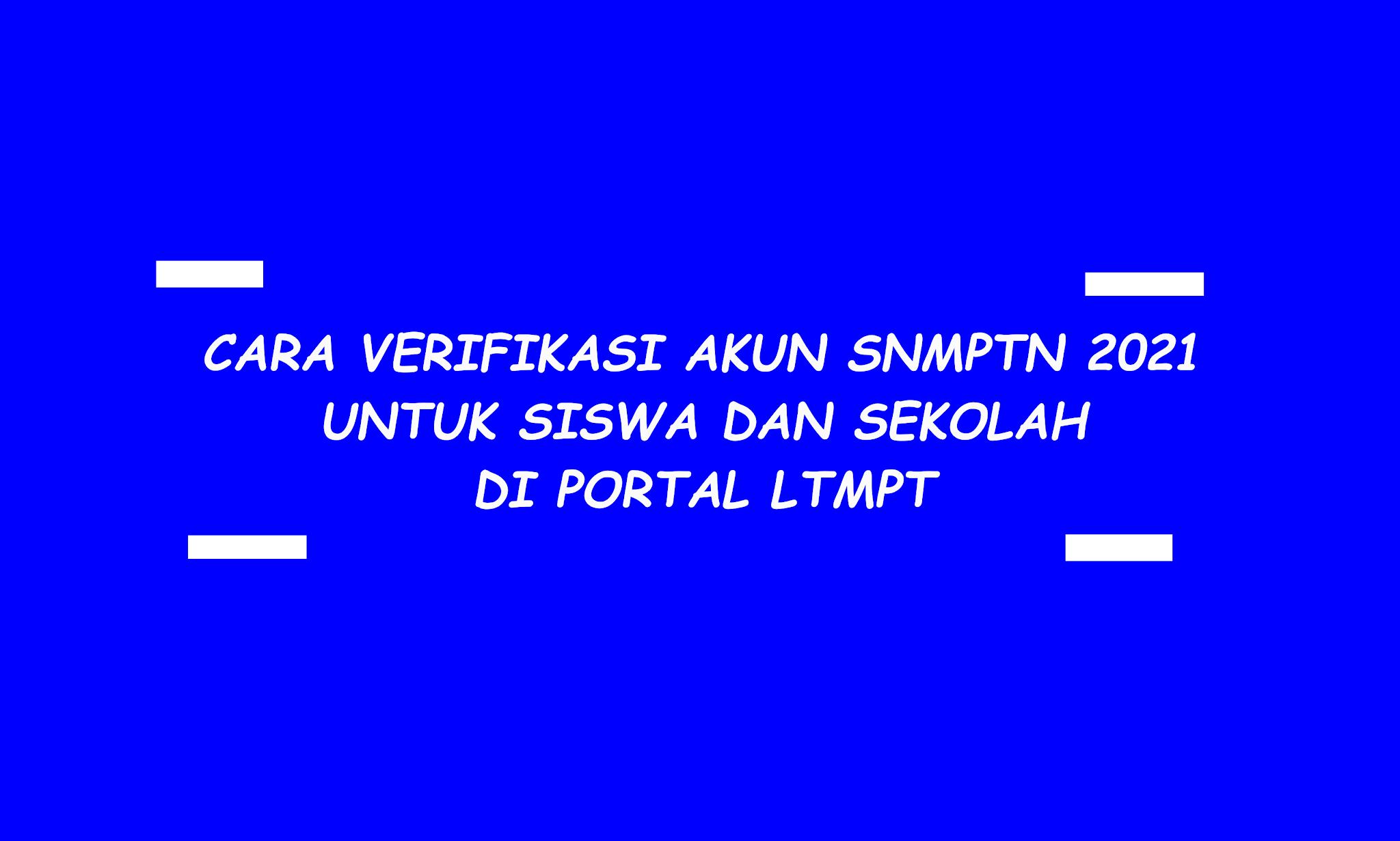 Cara Daftar Akun SNMPTN 2021