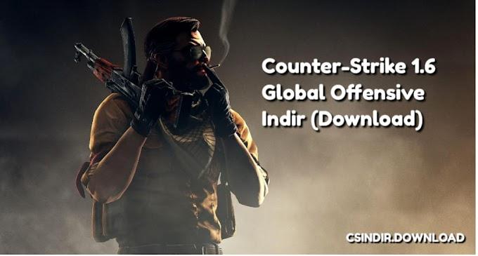 Counter-Strike 1.6 Global Offensive - CS 1.6 GO Indir (Download) 2020