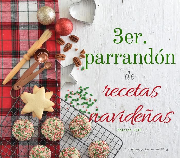 Tercer parrandón de recetas navideñas 2018