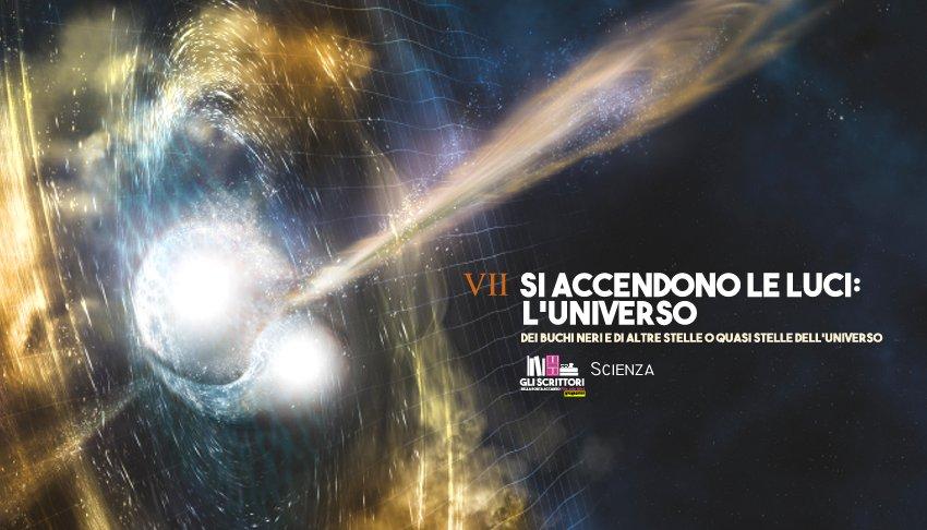 Si accendono le luci: l'Universo