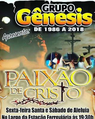 GUARABIRA: a 'Paixão de Cristo' é contada por Grupo Gênesis hoje e amanhã, no bairro Esplanada