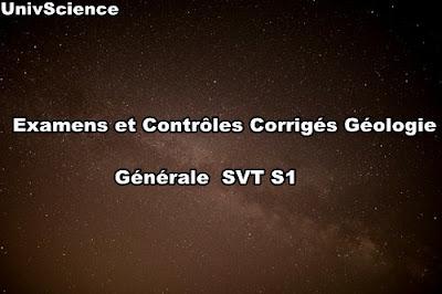 Examens et Contrôles Corrigés de Géologie Générale SVT S1