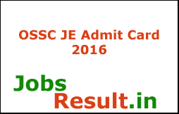 OSSC JE Admit Card 2016