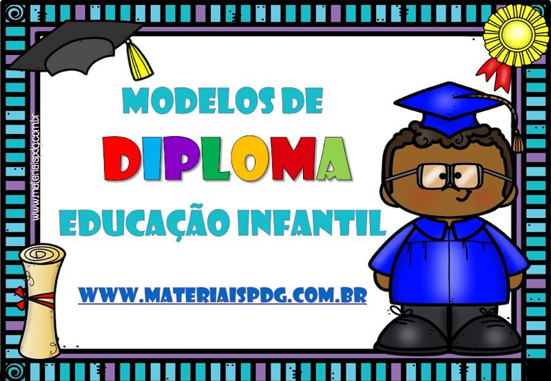 DIPLOMAS PARA EDUCAÇÃO INFANTIL - PDF EDITÁVEL