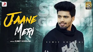 jaane meri sumit goswami,sumit goswami,sumit goswami new song,sumit goswami jaane meri,jaane meri song sumit goswami,jaane meri sumit goswami lyrics,sumit goswami song,jaane meri,jaane meri lyrics,jaane meri romantic sumit goswami song,#jaane meri lyrics,jaane meri sumit goswami dj,#jaane meri sumit goswami,sumit goswami song jaane meri,sumit goswami jaane meri song,#sumit goswami,#jane meri sumit goswami,jaane meri sumit goswami remix song,#jane meri lyrics video,jaan meri sumit goswami