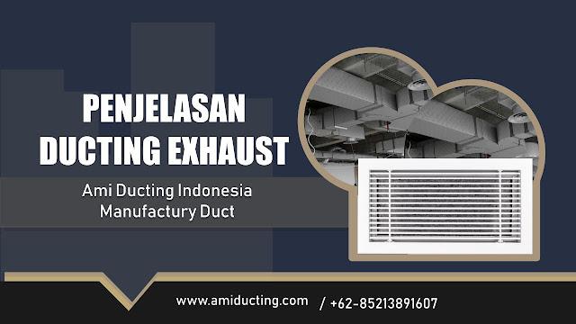 Penjelasan Ducting Exhaust